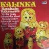 Kalinka-Russische Volksmusik, Michael Misnky, Balalaika-Orch., Séwa Horbenko, Gavanski-Chor..
