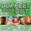Doppelt gut 2003-Die Erste, G. G. Anderson, Gaby Baginsky, Michael Morgan, Ute Freudenberg..