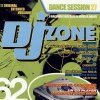 DJ Zone 62-Dance Session 27 (12 orig. ext. Versions, I), Mondotek, Brooklyn Bounce, Paul van Dyk feat. Rea Garvey, Topmodelz, DJ Lee..