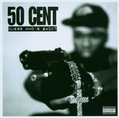 Bild 1: 50 Cent, Guess who's back? (2002)
