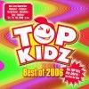 Top Kidz, Best of 2006