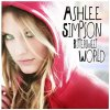 Ashlee Simpson, Bittersweet world (2008)