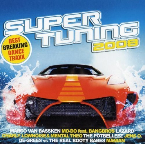 Bild 1: Super Tuning 2008 (MORE), Manian, Liz Kay, Lazard, Magic Affair, Mike Nero..