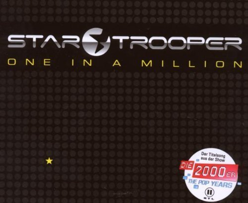 Bild 1: Star Trooper, One in a million (2008)