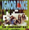 Ignorance, Confident rat (1991)