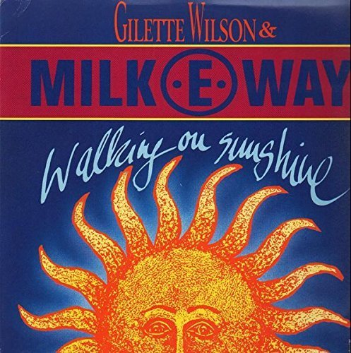 Bild 1: Gilette Wilson & Milk-E-Way, Walking on sunshine (1992)