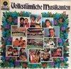 Volkstümliche Musikanten 5, Maxl Graf, Moosacher, Pepi Scherfler, Lolita & Alfons Bauer..