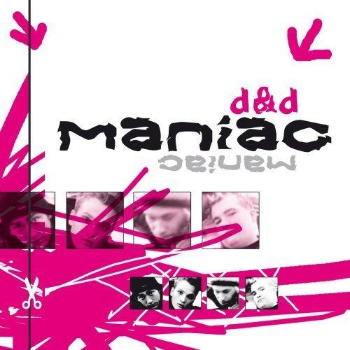 Bild 1: D & D, Maniac (2002)