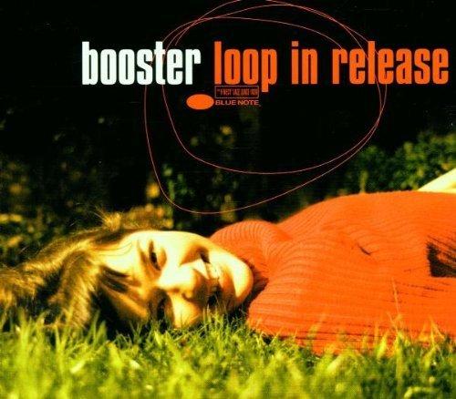 Bild 1: Booster (Armbruster), Loop in release (2001, digi)