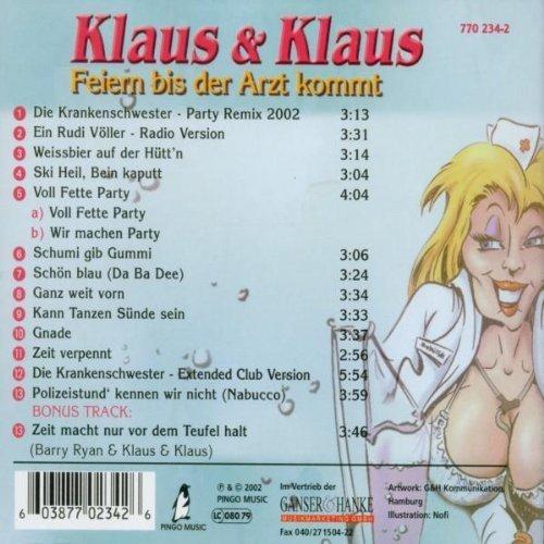 Bild 2: Klaus & Klaus, Feiern bis der Arzt kommt (2002)