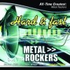 All time greatest: Metal Rockers (2005, US), Twisted Sister, Warrant, Great White, Ratt, Winger, Dokken..
