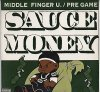 Sauce Money, Middle finger u./Pre-game (US, 1998)
