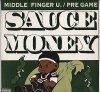 Sauce Money, Middle finger u./Pre-game (US, 1998)