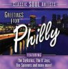 Greetings from Philly-Classic Soul Artists (2005, US), O'Jays, Harold Melvin & The Blue Notes, Billy Paul, LaBelle, MFSB..
