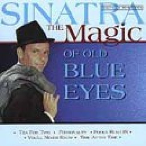 Bild 1: Frank Sinatra, Magic of old blue eyes (CAN, #atp095)