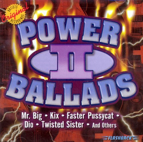 Bild 1: Power Ballads 2 (US, 2001, Flashback), Mr. Big, Winger, Twisted Sister, Zebra, D'Molls, Kix..
