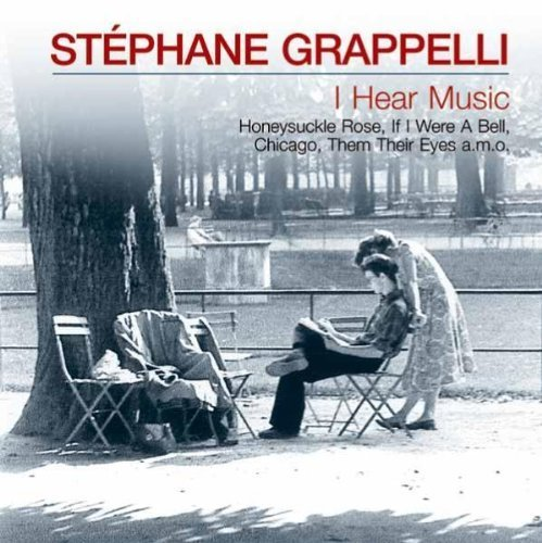 Bild 1: Stephane Grappelli, I hear music (compilation, 2003)