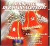 Der Klang der Weihnachtszeit. Schlager-Weihnacht, Bernhard Brink, Freddy Quinn, Ted Herold, Camillo Felgen, Roy Black..