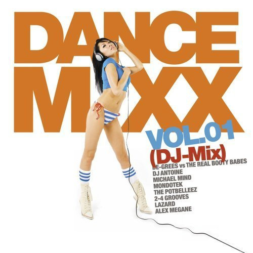 Bild 1: Dance Mixx 1 DJ-Mix (2008), Ida Corr vs Fedde Le Grand, Bob Sinclar & Steve Edwards, Bronk, Bellini..