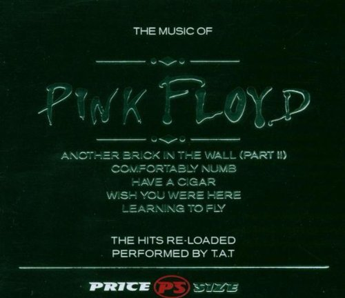 Bild 1: Pink Floyd, Music of (2006, performed by T.a.t)