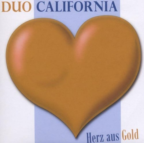 Фото 1: Duo California, Herz aus Gold (2008; 2 tracks, cardsleeve)