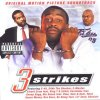 3 Strikes (2000), Eastsidaz feat. Snoop Dogg, E-40..