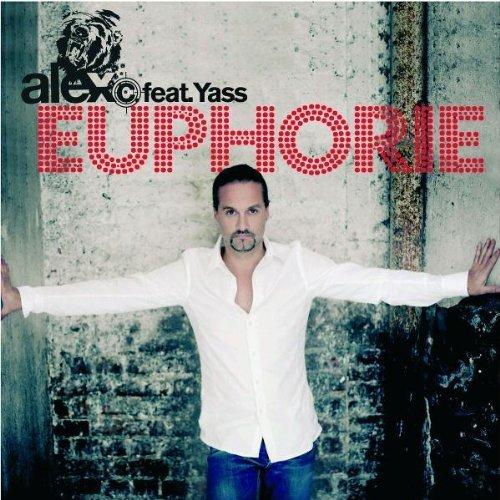 Bild 1: Alex C., Euphorie (2008, feat. Y-Ass)