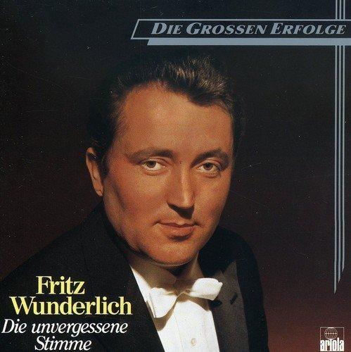 Bild 1: Fritz Wunderlich, Die unvergessene Stimme-Die grossen Erfolge (Ariola)