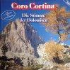 Coro Cortina, Die Stimme der Dolomiten
