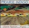 Glenn Paxton, Prairie indigo (1995)