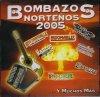 Bombazos Norteños 2005 (US), Beto Quintanilla, Halcones De San Luis, Los Grecos, Tormenta Chicana..