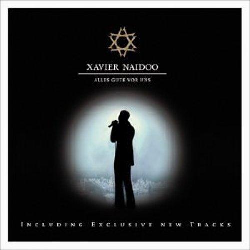 Bild 1: Xavier Naidoo, Alles Gute vor uns-Live (2003)
