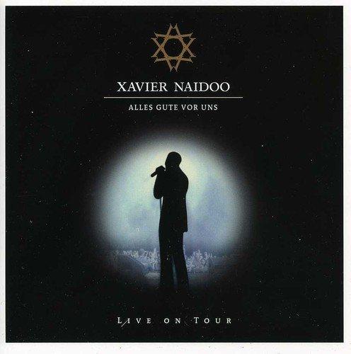 Bild 2: Xavier Naidoo, Alles Gute vor uns-Live (2003)