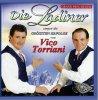 Die Ladiner, Singen die grössten Erfolge von Vico Torriani