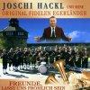 Joschi Hackl, Freunde, lasst uns fröhlich sein (2001, & seine Orig. Fidelen Egerländer)