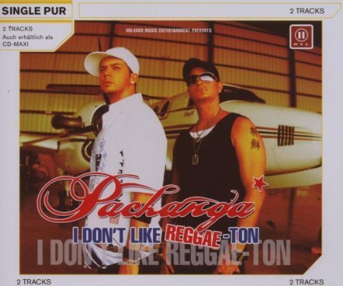 Bild 1: Pachanga, I don't like reggae-ton (2 tracks, 2007)