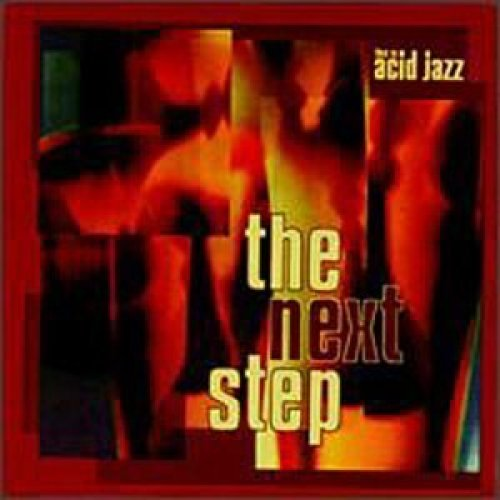 Bild 1: Acid Jazz-This is: The next Step (1995, US), Neotropic, Funki Porcini, Woob, Mr. Electric Triangle..