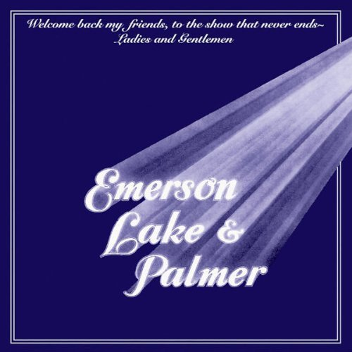 Bild 1: Emerson Lake & Palmer, Welcome back, my friends, to the show.. (1974)