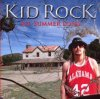 Kid Rock, All summer long (2008; 2 tracks)
