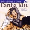 Eartha Kitt, Heavenly Eartha-Bluebird's best (2002)