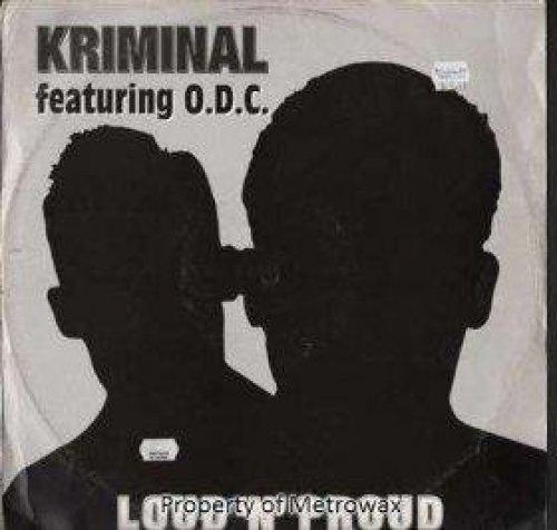 Фото 1: Kriminal, Loud 'n' proud (1999, feat. O.D.C.)