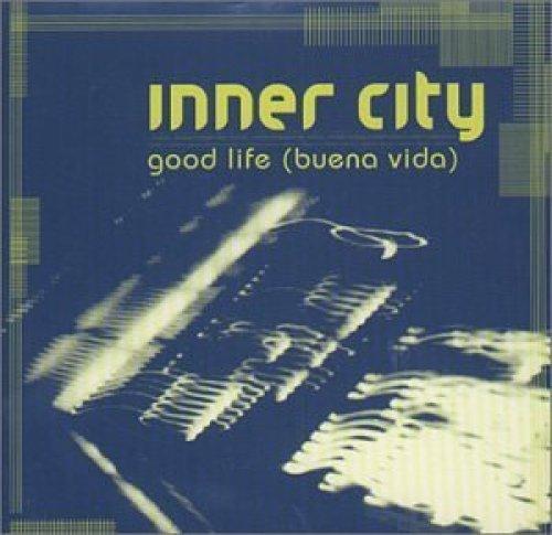 Bild 1: Inner City, Good life (buena vida; 1999; #5650022)