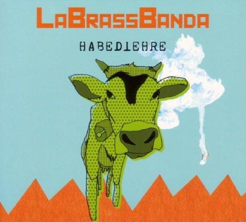 Bild 1: La Brass Banda, Habediehre (2008, digi)
