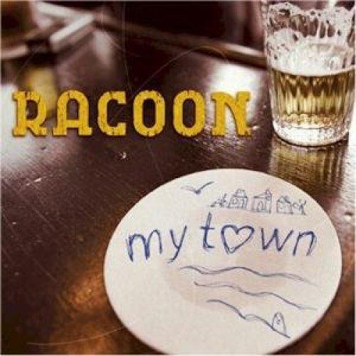 Bild 1: Racoon, My town (2 tracks, 2008, cardsleeve)