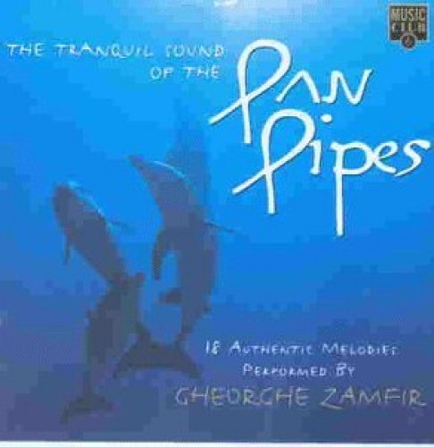 Bild 1: Gheorghe Zamfir, Tranquil sound of the pan pipes (compilation, 1997)