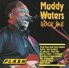 Muddy Waters, Rock me (10 tracks, #flash8820-2)