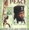 Mister E.K.S., Peace (1999, & X-Band)