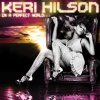 Keri Hilson, In a perfect world.. (2009)