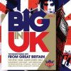 Big in UK 2 (2007), Hives, Kaiser Chiefs, Amy Winehouse, Mika, KT Tunstall..