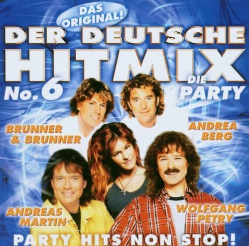 Bild 1: Der Deutsche Hit Mix 6 (2003), Wolfgang Petry, Brunner & Brunner, Andrea Berg..